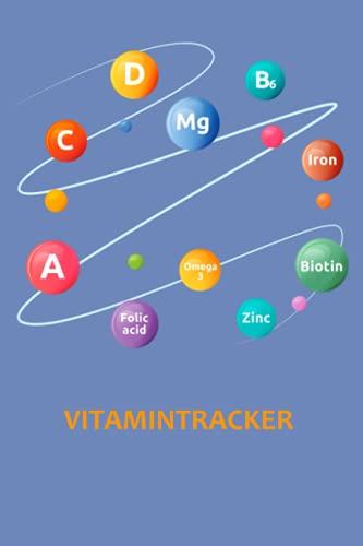Notizbuch: Vitamintracker Vitaminübersicht C D Mg...