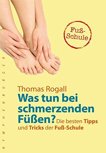 Was tun bei schmerzenden Füßen?: Die besten...