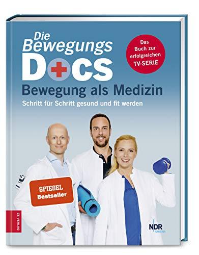 Die Bewegungs-Docs - Bewegung als Medizin: Schritt...