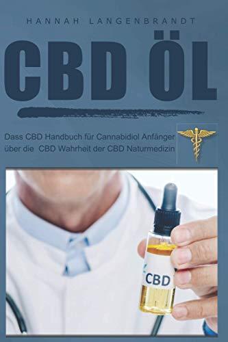 CBD Öl : dass CBD Handbuch für cannabidiol...