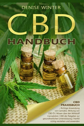 CBD Handbuch, CBD Praxisbuch, Richtige Anwendung...