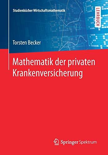 Mathematik der privaten Krankenversicherung...