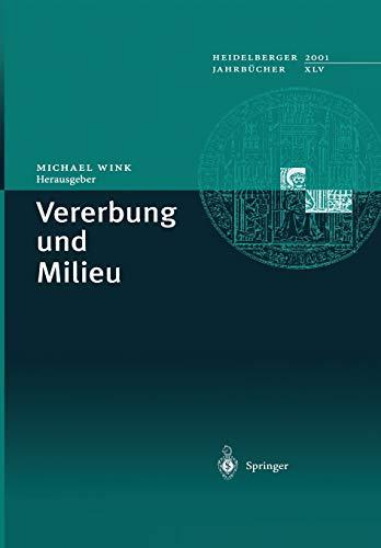 Vererbung und Milieu (Heidelberger Jahrbücher Bd....
