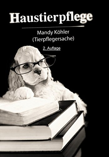 Haustierpflege 2. Auflage