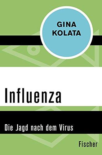 Influenza: Die Jagd nach dem Virus