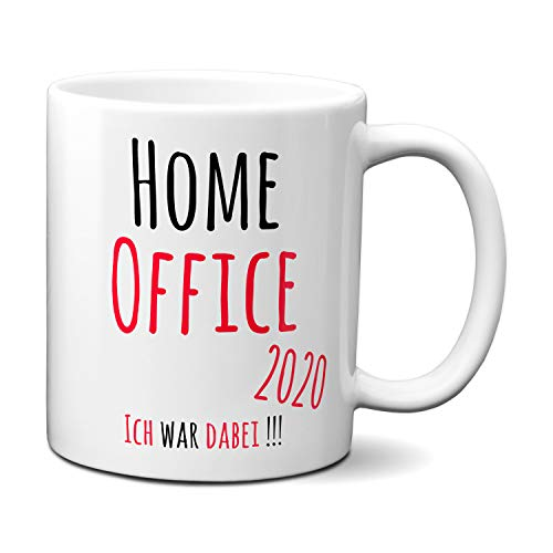 Tasse mit Spruch HOME OFFICE 2020 - ICH WAR DABEI...