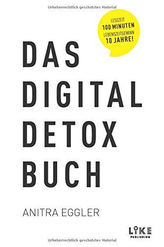 Das Digital Detox Buch: Das 28-Tage-Programm für...