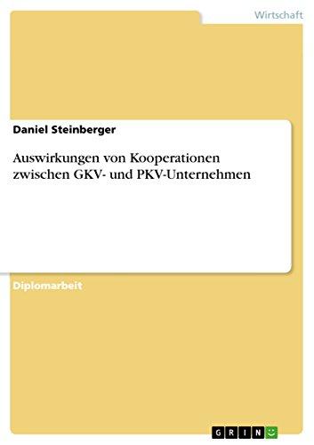 Auswirkungen von Kooperationen zwischen GKV- und...