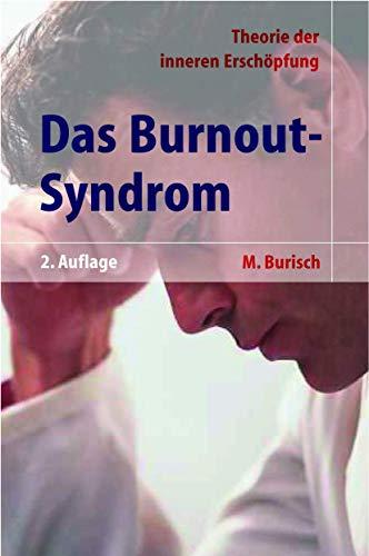 Das Burnout-Syndrom: Theorie der inneren...