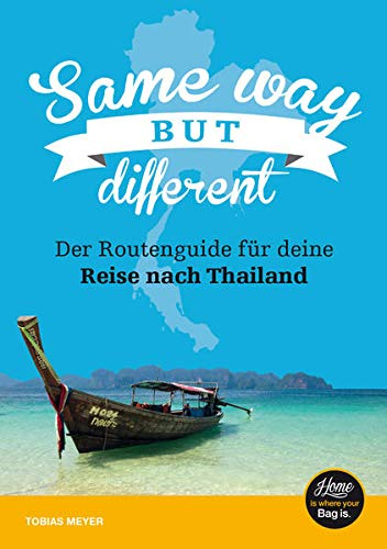 Thailand Reiseführer für Einsteiger: Same Way...