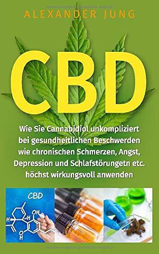 CBD: Wie Sie Cannabidiol unkompliziert bei...