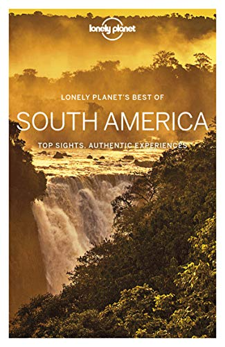 Lonely Planet Best of South America (Travel Guide)...