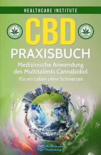 CBD: Praxisbuch - Medizinische Anwendung des...