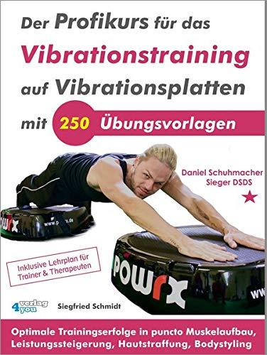 Der Profikurs für das Vibrationstraining auf...