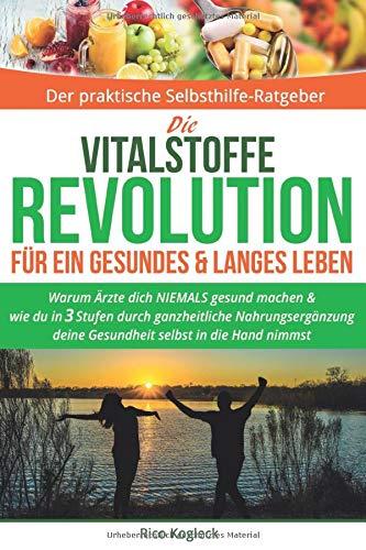 Die Vitalstoffe Revolution für ein gesundes &...