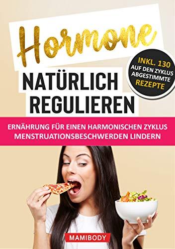 Hormone natürlich regulieren - Ernährung für...