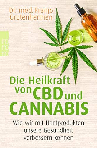 Die Heilkraft von CBD und Cannabis: Wie wir mit...