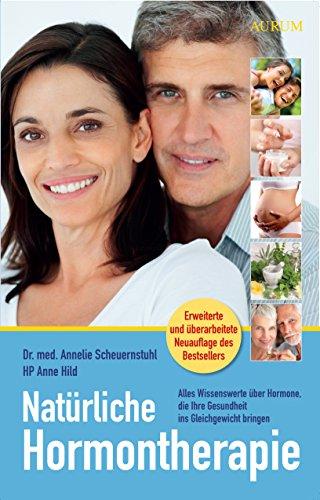 Natürliche Hormontherapie: Alles Wissenswerte...