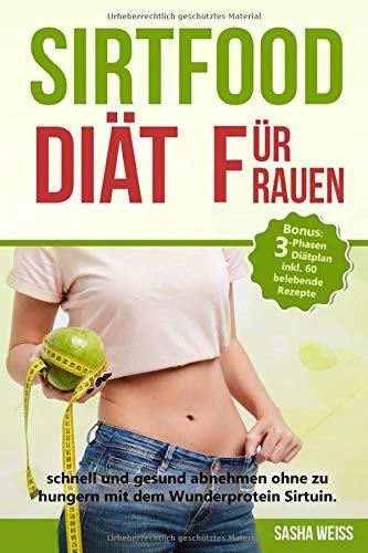 Sirtfood Diät für Frauen: schnell und gesund...