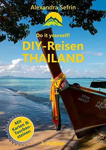 DIY-Reisen - Thailand: Reiseführer mit Karten und...