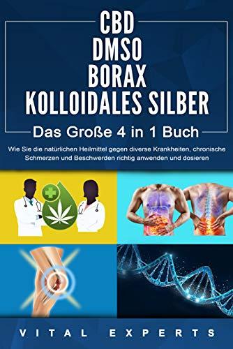 CBD   DMSO   BORAX   KOLLOIDALES SILBER - Das...