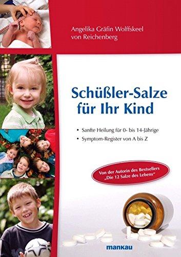Schüßler-Salze für Ihr Kind: Sanfte Heilung...