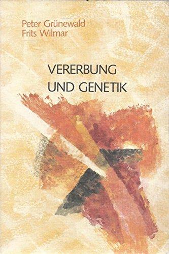 Vererbung und Genetik