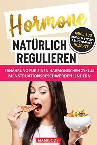 Hormone natürlich regulieren: Ernährung für...