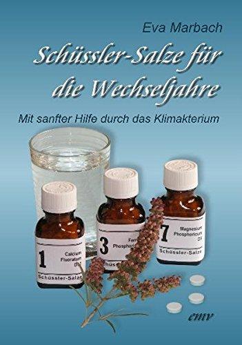 Schüssler-Salze für die Wechseljahre: Mit...