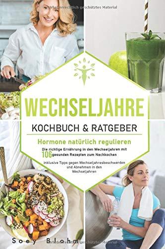 Wechseljahre Kochbuch & Ratgeber: Hormone...